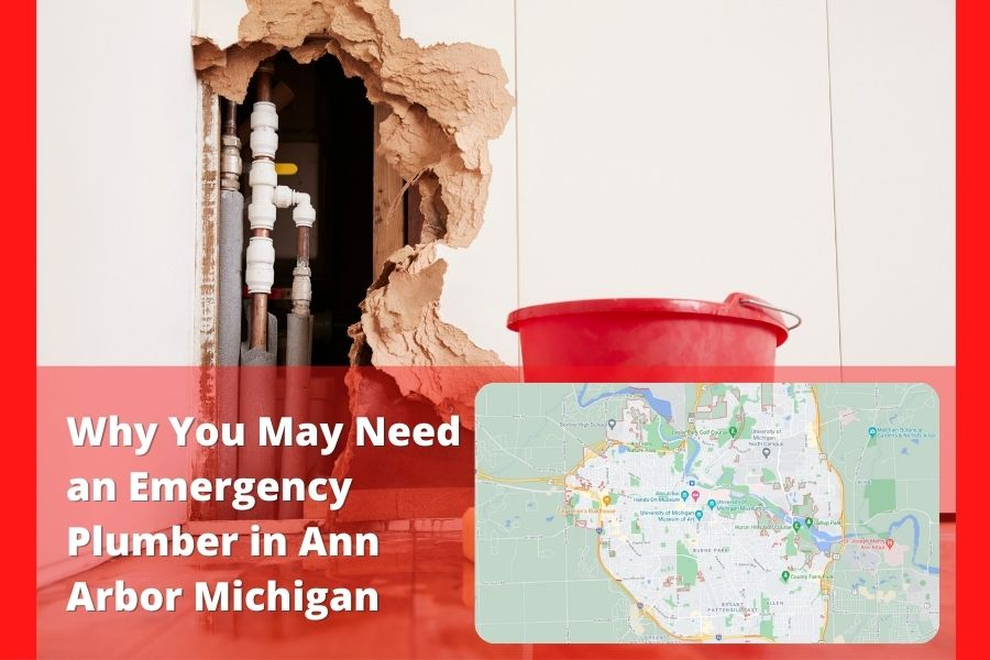 Plumbing Emergency Ann Arbor Michigan